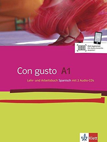 Con gusto A1: Lehr- und Arbeitsbuch + 2 Audio-CDs