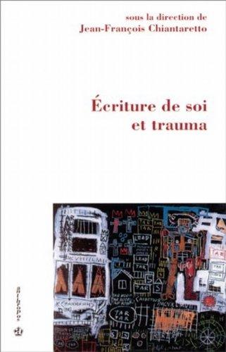Ecriture de soi et trauma