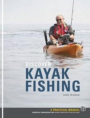 Discover Kayak Fishing from Pesda Press