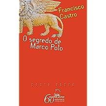 O segredo de Marco Polo (Costa Oeste)