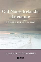 Old Norse-Icelandic Literature A Short Introduction (Wiley Blackwell Introductions to Literature)