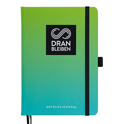 DRANBLEIBEN Erfolgsjournal - der Wegbegleiter für deine Ziele, DIN A5 erstklassige Verarbeitung & Qualität, (Fresh Green )