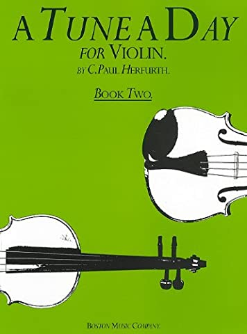 A TUNE A DAY FOR VIOLIN BOOK TWO VLN: Book 2