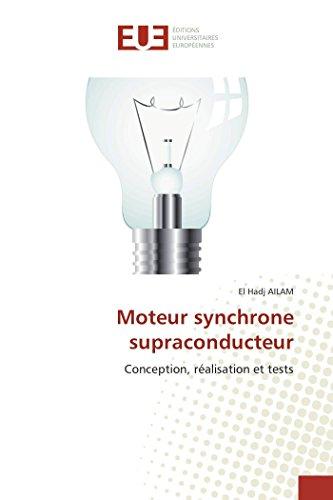 Moteur synchrone supraconducteur par El Hadj AILAM