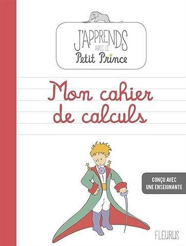 Mon cahier de calcul avec le petit prince