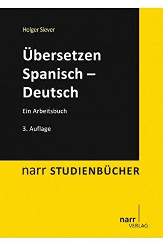 Übersetzen Spanisch - Deutsch: Ein Arbeitsbuch (Narr Studienbücher)