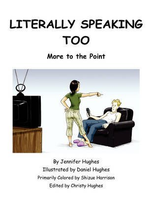 [(Literally Speaking Too)] [By (author) Jennifer L Hughes] published on (February, 2010)