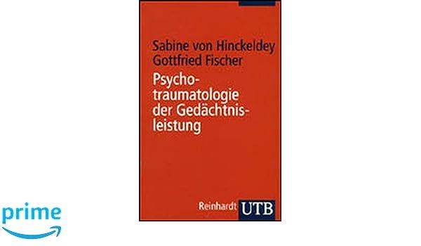 Gottfried Fischer psychotraumatologie der gedächtnisleistung diagnostik begutachtung