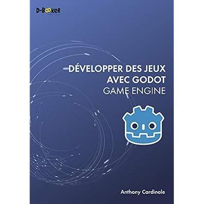 Développer des jeux avec Godot Game Engine (INFORMATIQUE PR)