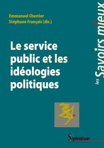 Le service public et les idéologies politiques