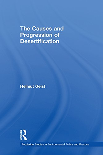 The Causes and Progression of Desertification (Routledge Studies in Environmental Policy and Practice) (English Edition) por Helmut Geist