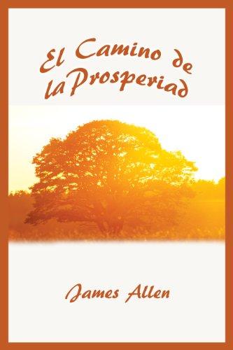 El Camino de la Prosperidad por James Allen