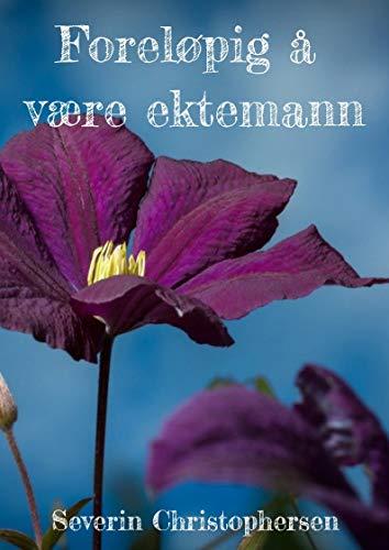 Foreløpig å være ektemann (Norwegian Edition) eBook ...