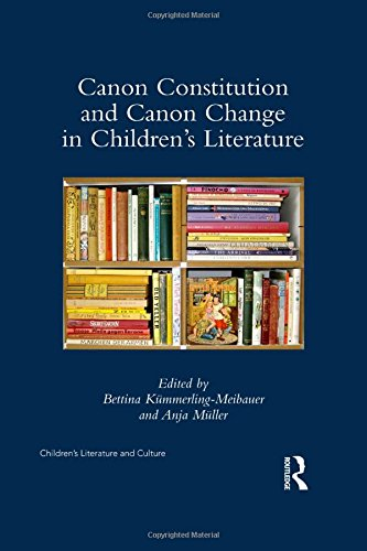 canon-constitution-and-canon-change-in-children-s-literature-childrens-literature-and-culture-hardco