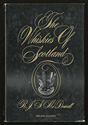 The whiskies of Scotland by R. J. S McDowall (1970-08-01)