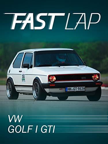 Fast Lap: VW Golf I GTI