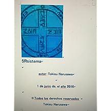 5Rsistema (Spanish Edition)