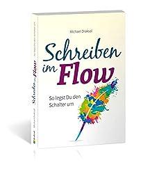 Schreiben im Flow: So legst Du den Schalter um