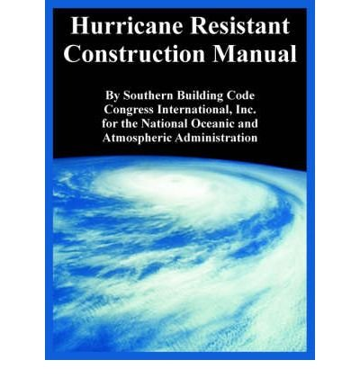 [ [ HURRICANE RESISTANT CONSTRUCTION MANUAL BY(SOUTHERN BUILDING CODE CONGRESS INTERNATIONAL )](AUTHOR)[PAPERBACK]