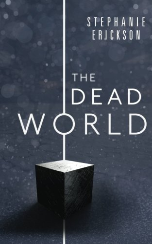 The Dead World: Volume 2 (The Dead Room Trilogy)