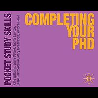Completing Your PhD (Pocket Study Skills) (English Edition)