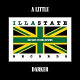 A Little Darker [Explicit]