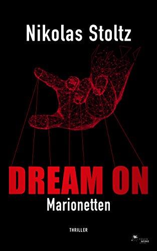 DREAM ON - Marionetten (Thriller)