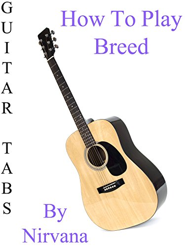 how-to-play-breed-by-nirvana-guitar-tabs-ov