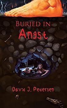 Buried in Angst by [Pedersen, David]