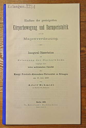 Einfluss der gesteigerten Körperbewegung und Darmperistaltik auf die Magenverdauung / Adolf Schmidt