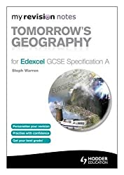 My Revision Notes: Tomorrow's Geography for Edexcel GCSE Specification A (MRN)
