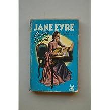 Brontë, Charlotte - Jane Eyre : Alma Rebelde / Carlota Brontë ; Traducción De M. E. Antonini