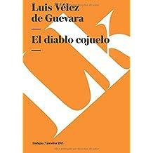 El diablo cojuelo (Narrativa) (Spanish Edition)