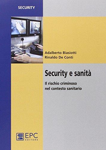 Security e sanit. Il rischio criminoso nel contesto sanitario