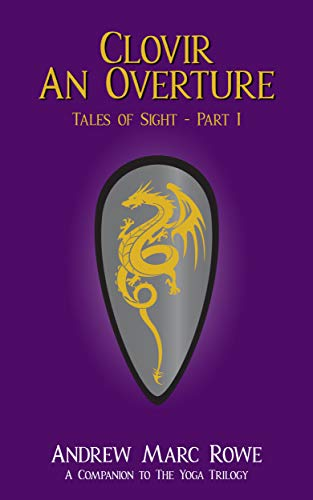 Clovir: An Overture: Tales of Sight - Part I (English Edition)