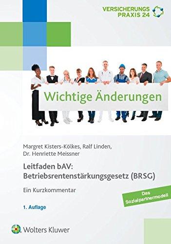 leitfaden-bav-betriebsrentenstarkungsgesetz-brsg-ein-kurzkommentar