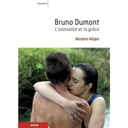 Bruno Dumont : L'animalité et la grâce