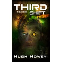 Third Shift - Pact (Part 8 of the Silo Series) (English Edition)