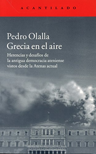 Grecia en el aire (El Acantilado) por Pedro Olalla González