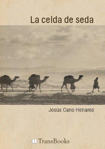 La celda de seda eBook: Jesús Cano Henares: Amazon.es ...