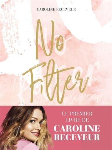 No Filter par Caroline RECEVEUR