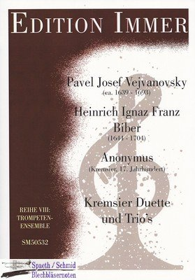 VEJVANOVSKY/BIBER/ANONYMUS/Immer Kremsier Duette und Trios