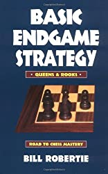 Basic Endgame Strategy: Queens and Rooks (Chess books)