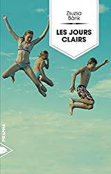 Les jours clairs (French Edition)