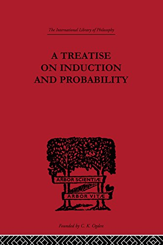 A Treatise on Induction and Probability (International Library of Philosophy) (English Edition)