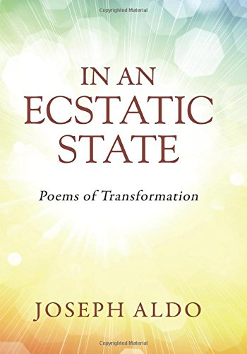 In an Ecstatic State: Poems of Transformation