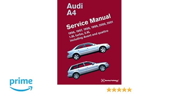 audi a4 b5 service manual 1996 1997 1998 1999 2000 2001 1 8 rh amazon co uk 2008 Audi R8 1998 audi a4 owners manual