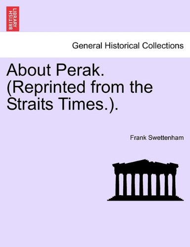 about-perak-reprinted-from-the-straits-times