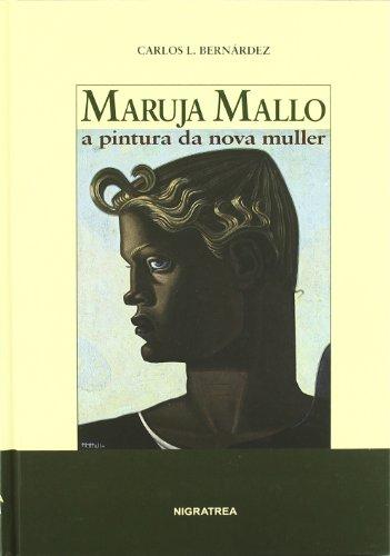 Maruja Mallo. A Pintura da nova muller (Brétema) por Carlos L. Bernárdez