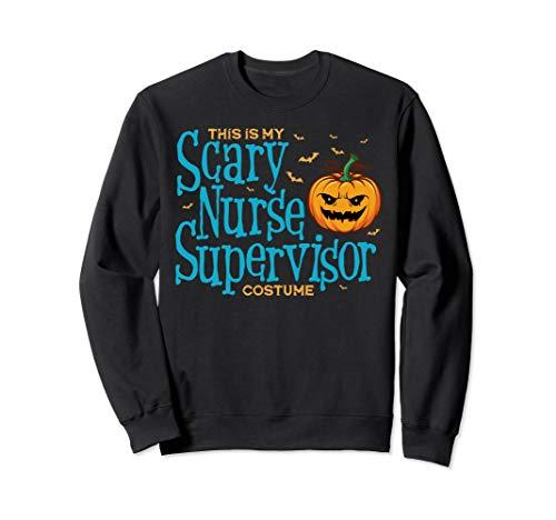 Dies ist Scary Nurse Supervisor Kostüm Halloween Sweatshirt (Kostüm Supervisor)
